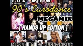 2016-06-10-the-big-90s-eurodance-megamix-hands-up-edition-2014-mixed-by-dj-fernandez