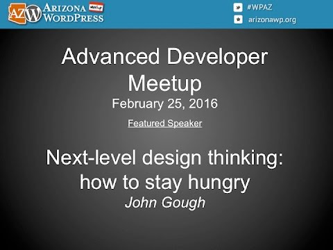 Arizona WordPress Meetup - Advanced Developer (2/25/2016)