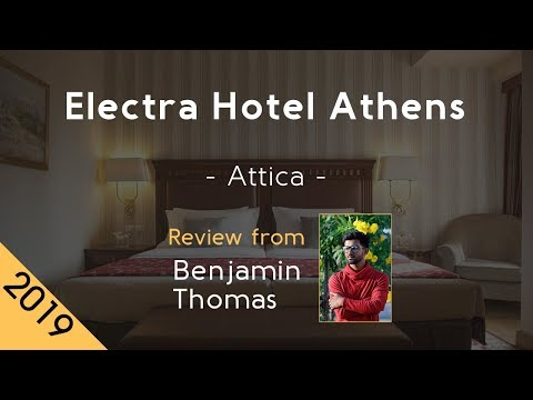 Electra Hotel Athens 4⋆ Review 2019