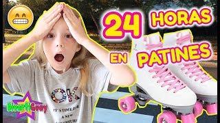 24 HORAS EN PATINES!! PASO LA NOCHE CON PATINES DANIELA DIVERTIGUAY