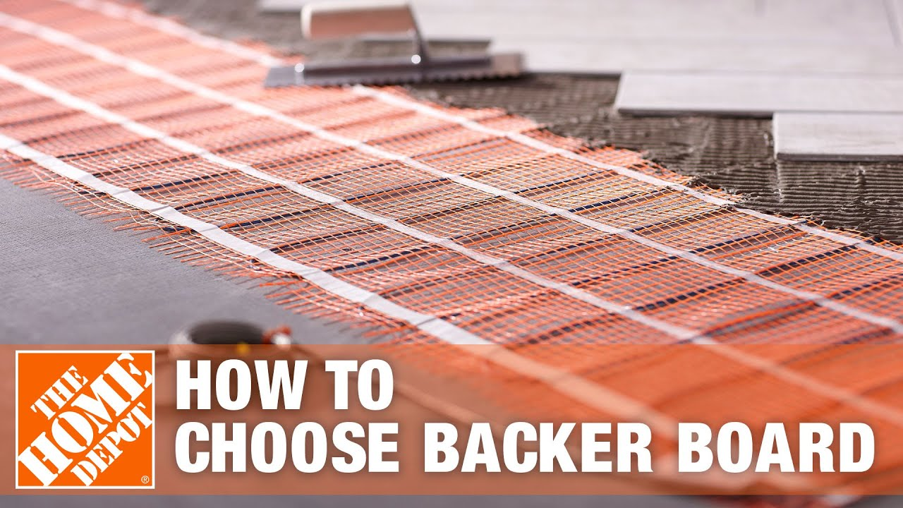 How To Choose Backer Board The Home Depot Youtube