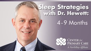 Sleep Strategies: For The 4 To 9 Month Old Child - Northbay Healthcare