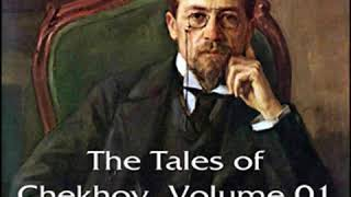 The Tales of Chekhov Vol. 01 by Anton CHEKHOV read by Kirsten Ferreri | Full Audio Book