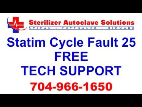 Statim Cycle Fault 25 - FREE Tech Support