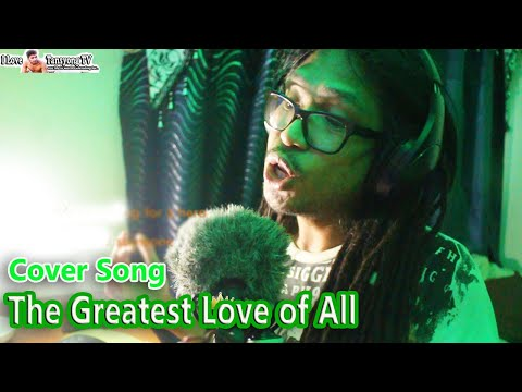 🎵 The Greatest Love Of All 🎵- By @Whitney Houston ( Cover By Jonathan D. Orbuda)   I💖TANSYONG TV