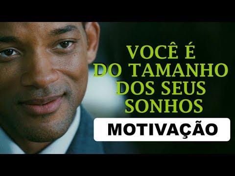 Você é Do Tamanho Dos Seus Sonhos Vídeo Motivacional Motivação