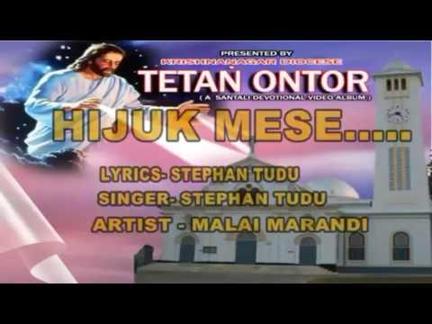 Hijuk mese jisu de hijuk me Santhali Christian song