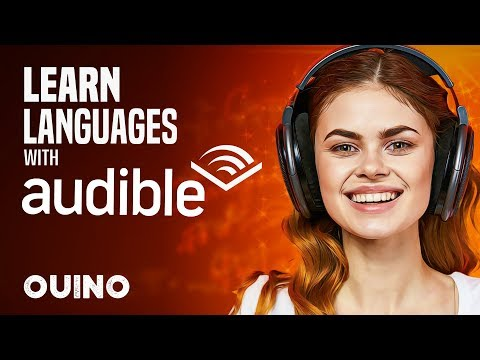 How To Learn Languages Effortlessly With Audiobooks - OUINO.com