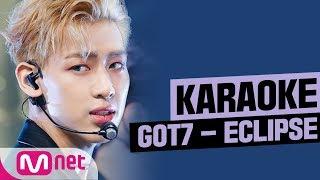 [MSG Karaoke] GOT7 - ECLIPSE
