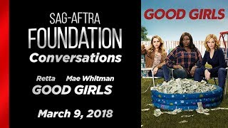 Conversations with Retta and Mae Whitman of GOOD GIRLS