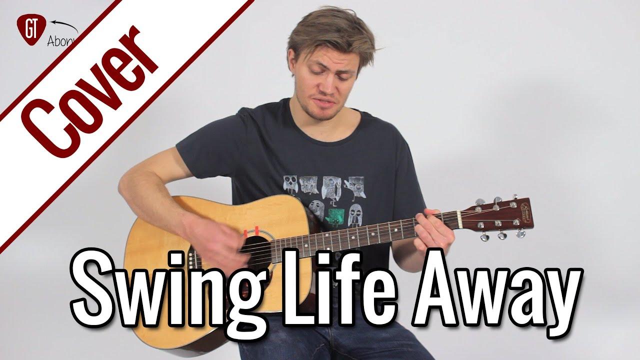 Rise Against   Swing Life Away   Gitarren Cover