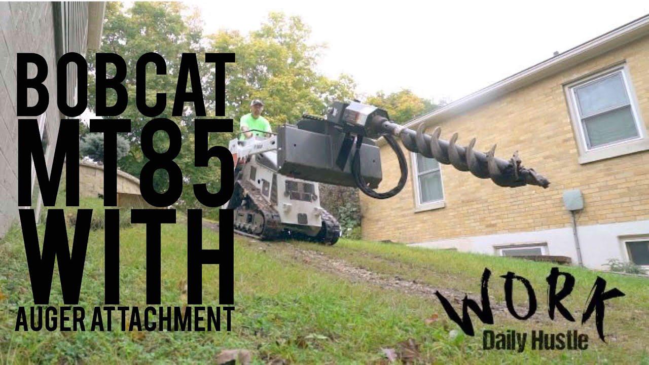 Bobcat MT85 with Auger attachment
