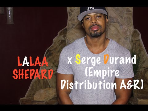 Empire Distribution A&R/ Publisher Serge Durand Talks Being In The Game For Over 10 Years