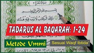 Download TADARUS SURAT AL BAQARAH 1-24 METODE UMMI SESUAI WAQF IBTIDA'