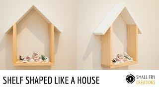 Diy Shelving Shaped Like A House