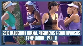 Tennis Hard Court Fights & Drama 2019 | Part 11 | Umpire Accused of Corruption