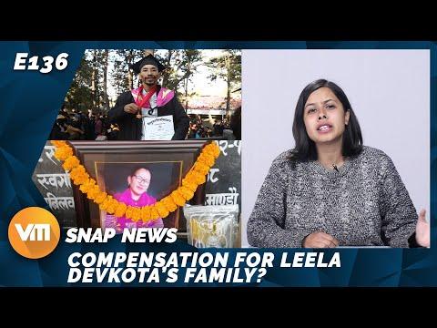 Compensation For Leela Devkota's Family? | Snap News | Episode 136 | December 21, 2019