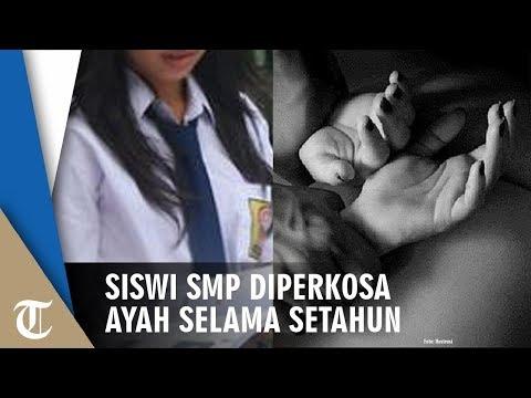 Tak Tahan Diperkosa Ayah Setahun, Siswi SMP Mengadu Ke Ibunya