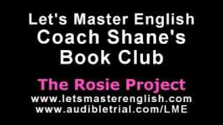 Coach Shane's Book Club: The Rosie Project PART ONE