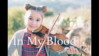 In My Blood (Shawn Mendes) - Violin Cover by Karolina Protsenko
