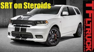 2018 Dodge Durango SRT On Steroids: Everything You Ever Wanted to Know