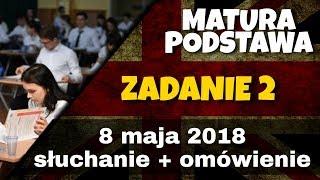 Matura 8 maja 2018 słuchanie zadanie 2