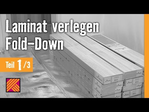 Version 2013 Laminat verlegen - Fold-Down - Anleitung - Kapitel 1 - laminat verlegen