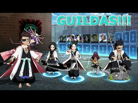 Bleach Brave Souls: GUILDAS! Chegaram!!! Omega Play