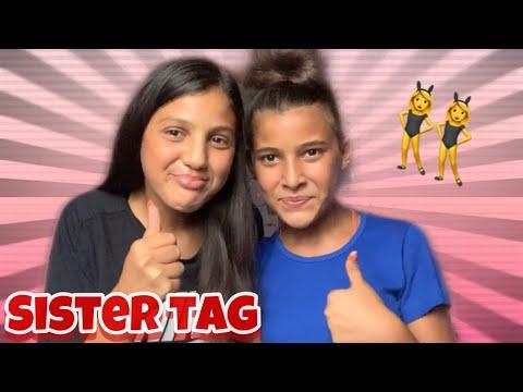 SISTER TAG 👯♀️