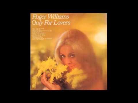 Roger Williams – Only For Lovers - 1968 - full vinyl album
