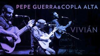 Pepe Guerra y Copla Alta - Vivian