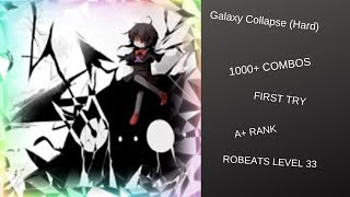 Roblox | Robeats: Galaxy Collapse (Hard) A+ (FIRST TRY) (1000+ COMBOS!)
