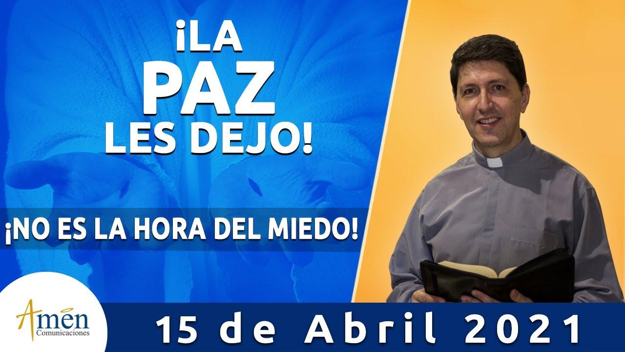 Download Padre Carlos Yepes Reflexión. Vencer El Miedo