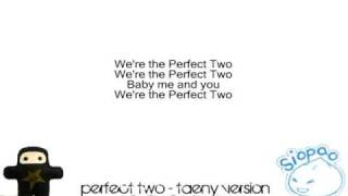 Perfect Two - TaeNy Version