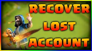 How To Recover a Lost Clash of Clans Account - Clash of Clans