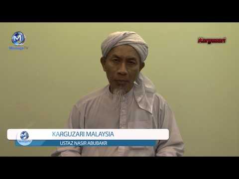 Karguzari Malaysia Ustaz Nasir Abubakr Malay language