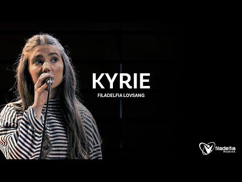 KYRIE (Live) – Filadelfia Lovsang