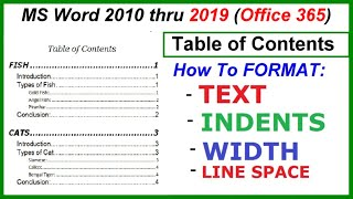 This video is not available. Word 2010 - 2016 Table of Contents - Format - text, indent, width, line space