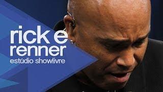 Rick & Renner - Nos Bares da Cidade - Eu Mereço - Ao Vivo no Estúdio Showlivre 2013