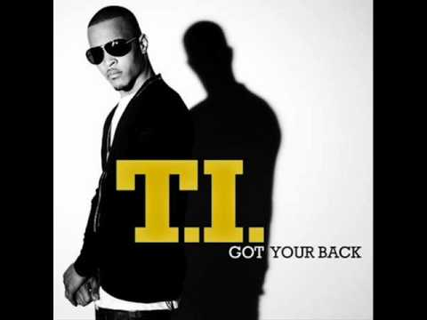 T.I Ft. Keri Hilson - Got Your Back#BLC