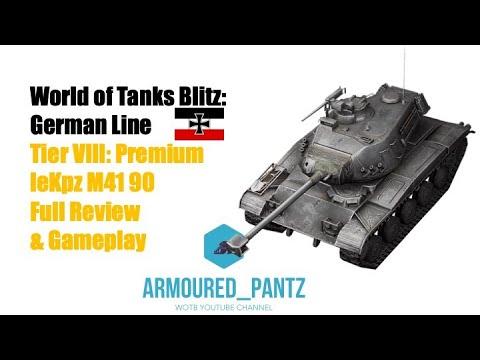 World of Tanks Blitz: German Line - the leKpz M41 90 Premium Tank Complete Guide