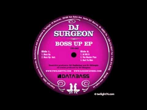 DJ Surgeon - Boss Up