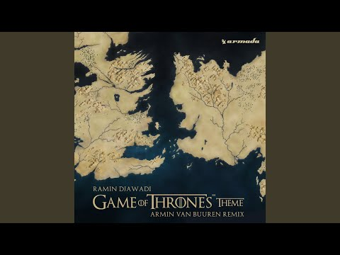 Game Of Thrones Theme (Armin van Buuren Extended Remix)