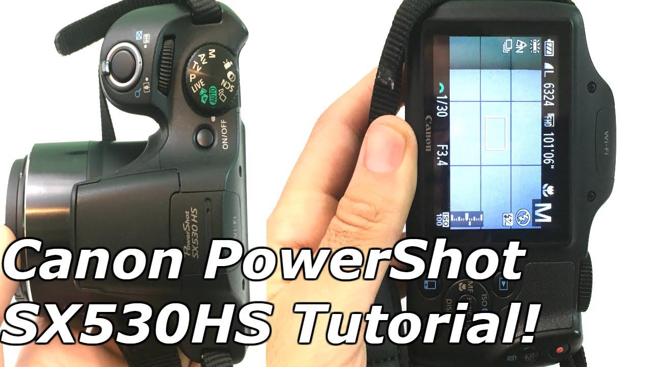canon powershot sx530 hs tutorial youtube