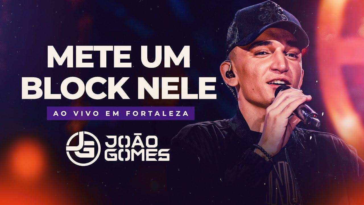Download METE UM BLOCK NELE - João Gomes (DVD Ao Vivo em Fortaleza)