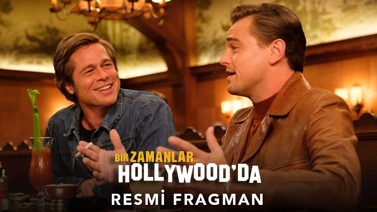 Bir Zamanlar Hollywood'da / Once Upon A Time In Hollywood Türkçe Altyazılı Resmi Fragman