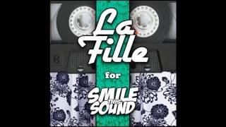 La Fille - Smile This Mixtape # 2
