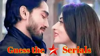 Guess the serials/Guess the serial by its theme music/Guess star plus serial's name/Indian serials