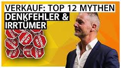 Verkauf: Top 12 Mythen, Denkfehler und Irrtümer I Dirk Kreuter