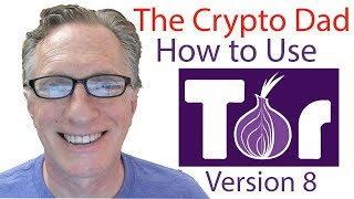 How to Use Tor Browser 2018 (Latest Version 8)